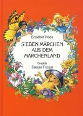 Sieben Märchen aus dem Märchenland