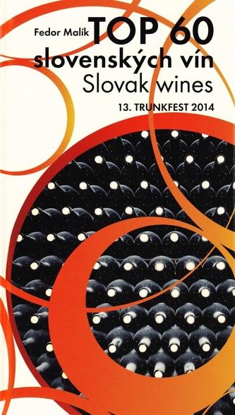 TOP 60 slovenských vín, Slowak wines, 13. TRUNKFEST 2014