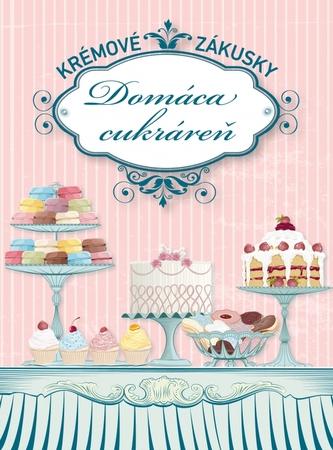 Domáca cukráreň - Krémové zákusky