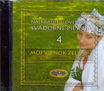 Najkrajšie slov.svadobné piesne 4-CD-Môj vienok zelený
