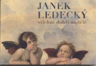 CD - Všichni dobří andělé - Janek Ledecký - Ledecký Janek