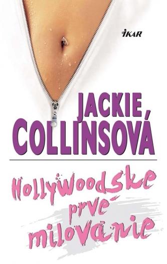 Hollywoodske prvé milovanie - Jackie Collins