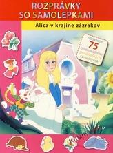 Alica v krajine zázrakov - Rozprávky so samolepkami
