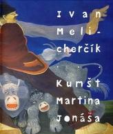 Kumšt Martina Jonáša