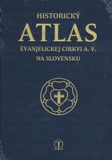 Historický atlas evanjelickej  cirkvi a.v. na Slovensku