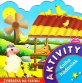 Aktivity - Zvieratká na statku - Kniha hádaniek