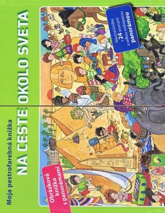 Na ceste okolo sveta-Moja pestrofarebná knižka