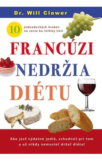 Francúzi nedržia diétu