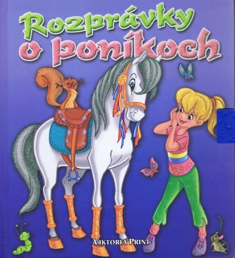 Rozprávky o poníkoch