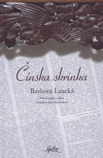 Čínska skrinka - Laucká Barbora
