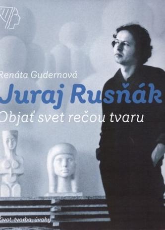 Juraj Rusňák, Objaviť svet rečou tvaru