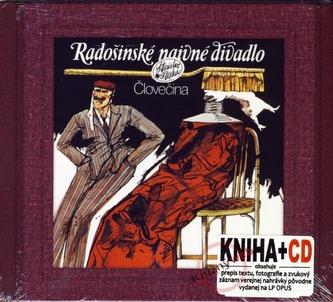 Človečina - Radošinské naivné divadlo  (kniha+CD)