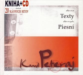 Kamil Peteraj - slávne texty slávnych piesní (kniha+CD)