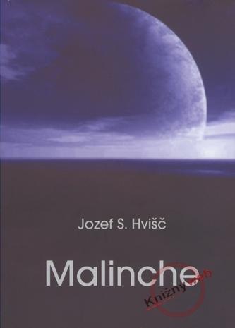 Malinche - Hvišč Jozef S.