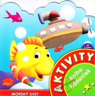 Aktivity - Morský svet - Kniha hádaniek
