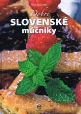 Dobré slovenské múčniky