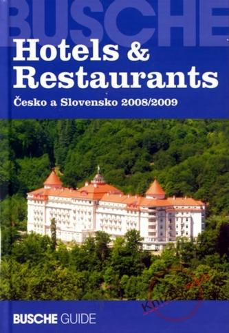 Hotels&Restaurants Česko a Slovensko 2008/2009
