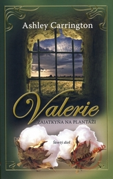 Valerie - Zajatkyňa na plantáži 4. diel