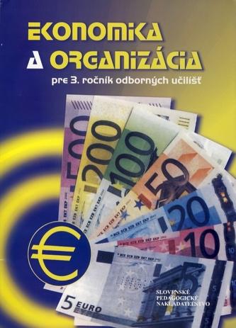Ekonomika a organizácia pre 3.ročník odborných učilíšť - Marcela Macáková