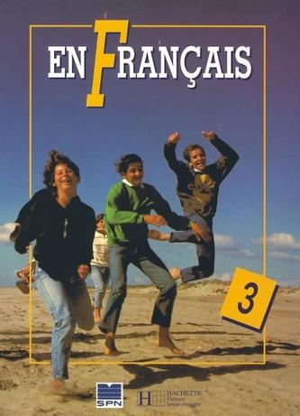 EN Francais 3 - učebnica - 3. vydanie