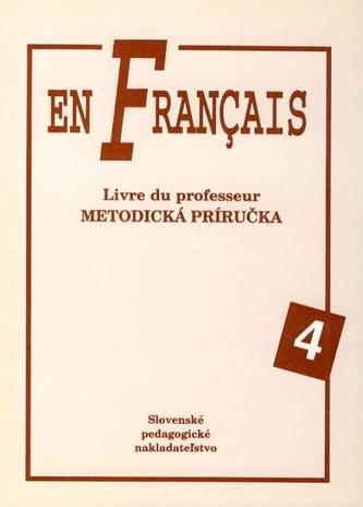 En Francais 4 - Metodická príručka