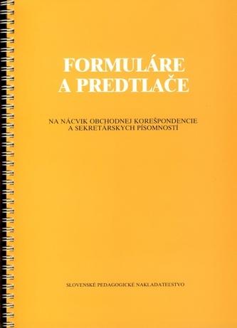 Formuláre a predtlače pre 1. - 4. ročník obchodných akadémií - 8. vydanie