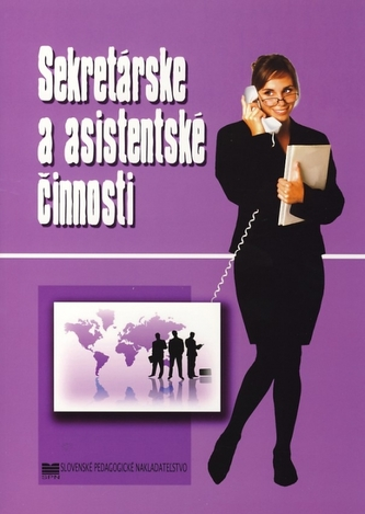 Sekretárske a asistentské činnosti