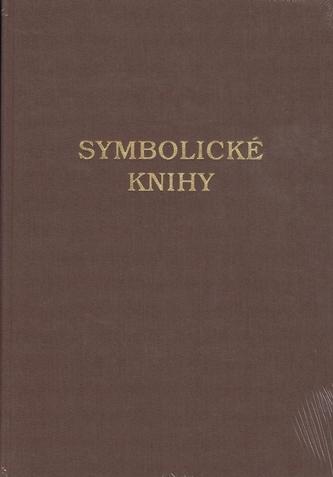 Symbolické knihy : Evanjelickej cirkvi augsburského vyznania