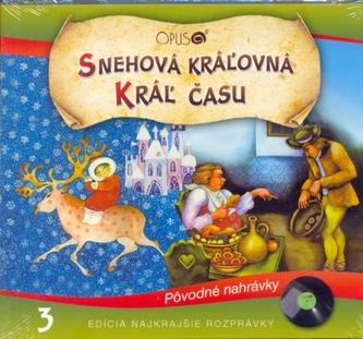 CD-Najkrajšie rozprávky 3 - Snehová kráľovná, Kráľ času