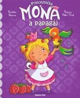 Princeznička Mona a papagáj