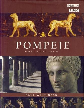 Pompeje-Poslední den