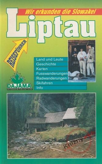 Liptau - Wir erkunden die Slowakei