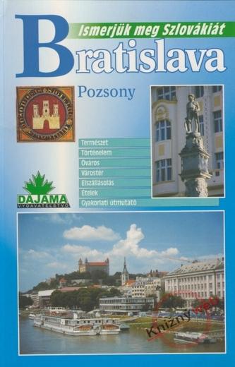 Bratislava - Pozsony - Ismerjük meg Szlovákiát