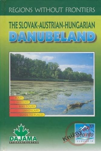 Danubeland - The Slovak - Austrian - Hunrian