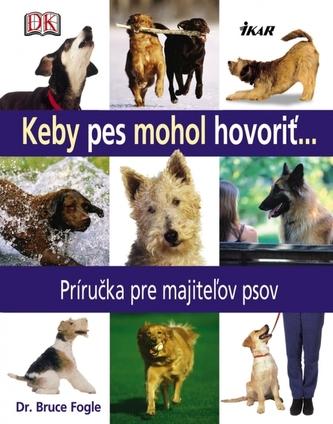 Keby pes mohol hovoriť
