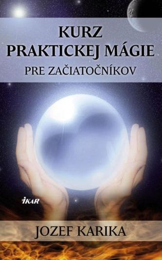 Kurz praktickej mágie pre začiatočníkov
