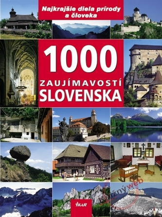 1000 zaujímavostí Slovenska