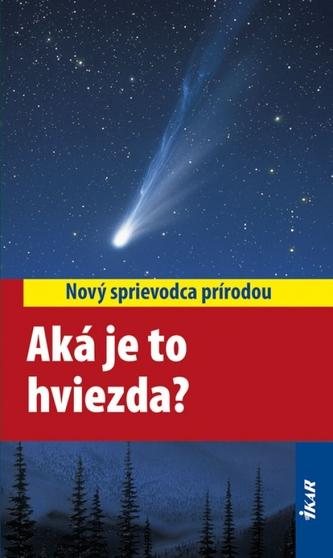 Aká je to hviezda?
