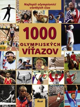 1000 Olympijských víťazov