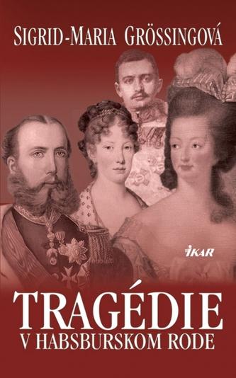 Tragédie v habsburskom rode