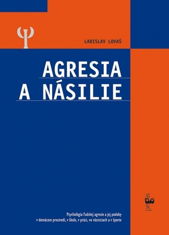 Agresia a násilie