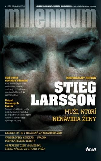 Muži, ktorí nenávidia ženy - Stieg Larsson