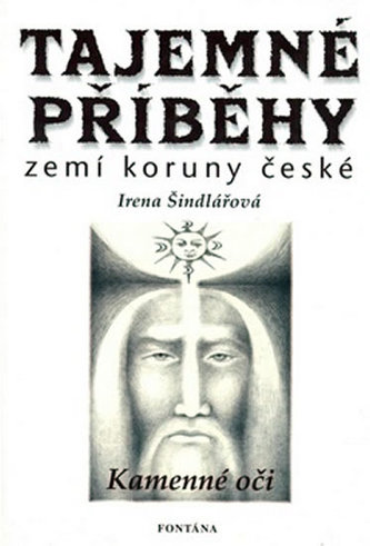 Tajemné příběhy zemí koruny české - Irena Šindlářová