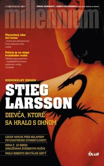 Dievča, ktoré sa hralo s ohňom - Stieg Larsson