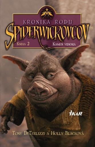 Kronika rodu Spiderwickovcov 2.