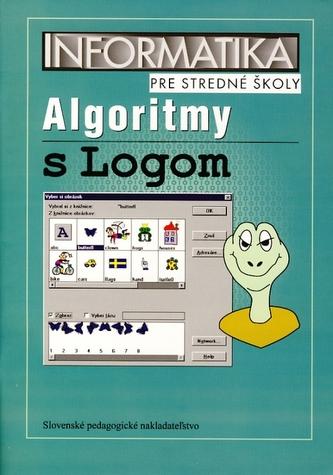 Informatika pre stredné školy - Algoritmy s Logom - 2. vydanie