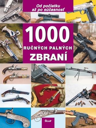 1000 ručných palných zbraní