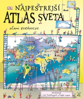 Najpestrejší atlas sveta - Očami zvedavcov