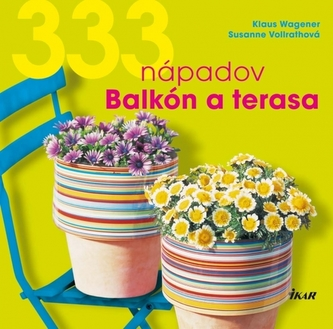 333 nápadov Balkón a terasa