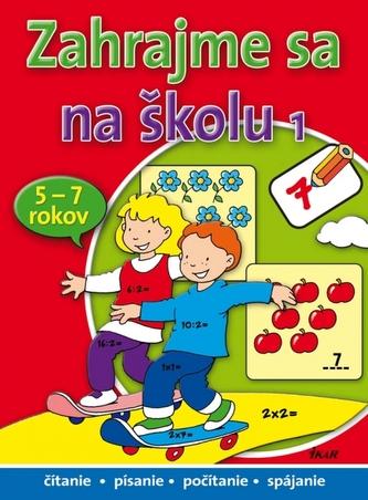 Zahrajme sa na školu 1 (pre deti 5-7rokov)